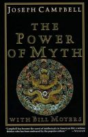 Power of Myth: Book by Joseph Campbell , Bill Moyers