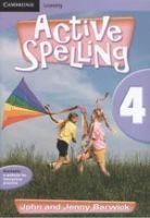 Active Spelling 4: Book by John Barwick, Jenny Barwick
