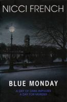 Blue Monday:Book by Author-Nicci French