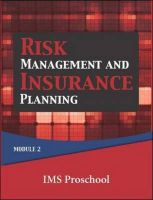 Risk Management And Insurance Planning: Module 2: Book by Ims Proschool