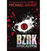 BZRK Apocalypse: Book by Michael Grant
