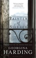 Painter of Silence:Book by Author-Georgina Harding