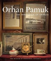 The Innocence of Objects: Book by Orhan Pamuk