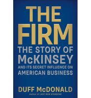 The Firm: Book by Duff Mcdonald