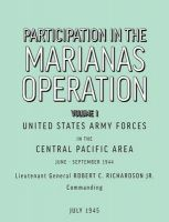 Participation in the Marianas Operation Volume I: Book by U.S. Army Forces in the Central Paci