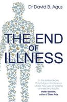 The End of Illness:Book by Author-David B. Agus