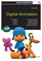 Basics Animation 02: Digital Animation: Book by Andrew Chong