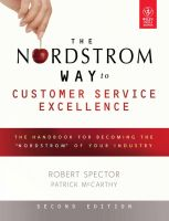 THE NORDSTROM WAY TO CUSTOMER SERVICE EXCELLENCE, 2ND ED:Book by Author-ROBERT SPECTOR, PATRICK D. MCCARTHY