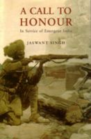 A Call to Honour in Service of Emergent India: Book by Jaswant Singh