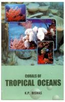 Corals of Tropical Oceans: Book by Biswas, K. P.