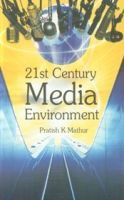 21st Century Media Environment: Book by P.L. Mathur