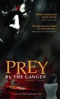 Prey by the Ganges:Book by Author-Hemant Kumar