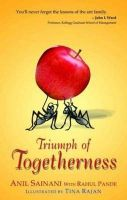 Triumph of Togetherness: Book by Anil Sainani and Rahul Pande