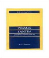 PRASNA TANTRA ( HORARY ASTROLOGY): Book by RAMAN B V