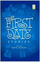 First Date Stories: Book by Smita Kaushik