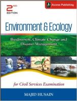 Environment & Ecology - Biodiversity, Climate Change and Disaster Management for Civil Services Examination 2nd Edition: Book by Majid Husain