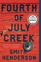 Fourth of July Creek: Book by Smith Henderson