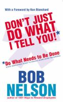Please Don't Just Do What I Tell You:Book by Author-Bob Nelson