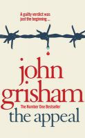 The Appeal: Book by John Grisham