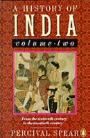 A History of India: v. 2: Book by Percival Spear