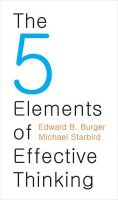 The 5 Elements of Effective Thinking:Book by Author-Edward B. Burger , Michael Starbird