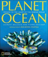 Planet Ocean: Voyage to the Heart of the Marine Realm: Book by Laurent Ballesta