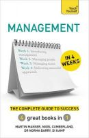 Management in 4 Weeks: The Complete Guide to Success: Teach Yourself: Book by Martin Manser