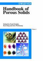 Handbook of Porous Solids: Book by Ferdi Schuth ,K.S.W. Sing