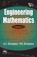ENGINEERING MATHEMATICS : VOLUME I: Book by Srivastava A. C. |Srivastava P. K.