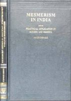 Mesmerism in India and its Practical Application in Surgery and Medicine: Book by James Esdaile