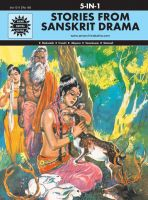 Stories from the Sanskrit Drama (1011): Book by Anant Pai