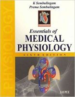 Essentials of Medical Physiology: Book by K. Sembulingam