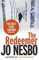 The Redeemer: A Harry Hole Thriller: Book by Jo Nesbo , Don Bartlett