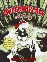 Attack of the Ninja Frogs, Book 2: Book by  Ursula Vernon