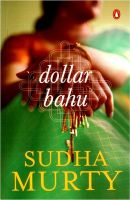 Dollar Bahu:Book by Author-Sudha Murty