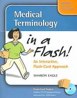 Medical Terminology in a Flash!: Book by Sharon Eagle