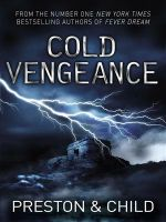 Cold Vengeance:Book by Author-Douglas Preston , Lincoln Child
