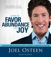Living in Favor, Abundance and Joy: Recorded Live at Lakewood Church: v. 2:Book by Author-Joel Osteen , Joel Osteen