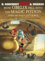 How Obelix Fell Into The Magic Potion: Book by Albert Uderzo , Rene Goscinny