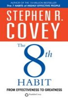 The 8th Habit From Effectiveness To Greatness (English) (Paperback): Book by STEPHEN R. COVEY