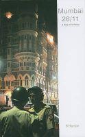 Mumbai 26/11: A Day of Infamy: Book by B. Raman