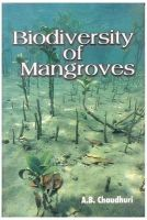 Biodiversity of Mangroves: Book by Chaudhuri, A B
