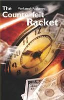 The Counterfeit Racket:Book by Author-Venkatesh Raghavan