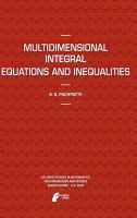 Multidimensional Integral Equations and Inequalities: Book by B.G. Pachpatte