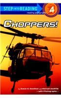 Choppers!: Book by Susan Goodman