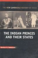 The Indian Princes and their States: Book by Barbara N. Ramusack