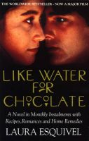 Like Water for Chocolate: Book by Laura Esquivel