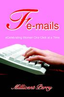 Fe-Mails: Ecelebrating Women One Click at a Time: Book by Millicent Perry