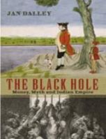 The Black Hole: Money, Myth and Empire: Book by Jan Dalley