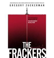 The Frackers: Book by Gregory Zuckerman